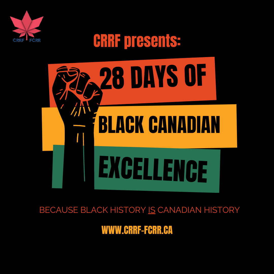 CRRF Celebrates Canada's 25th Black History Month