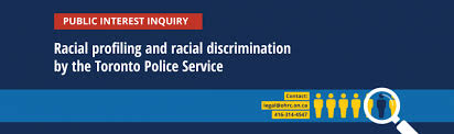 The CRRF strongly endorses ON Human Rights Commission 2nd Interim Report on Racial profiling and racial discrimination by Toronto Police Service